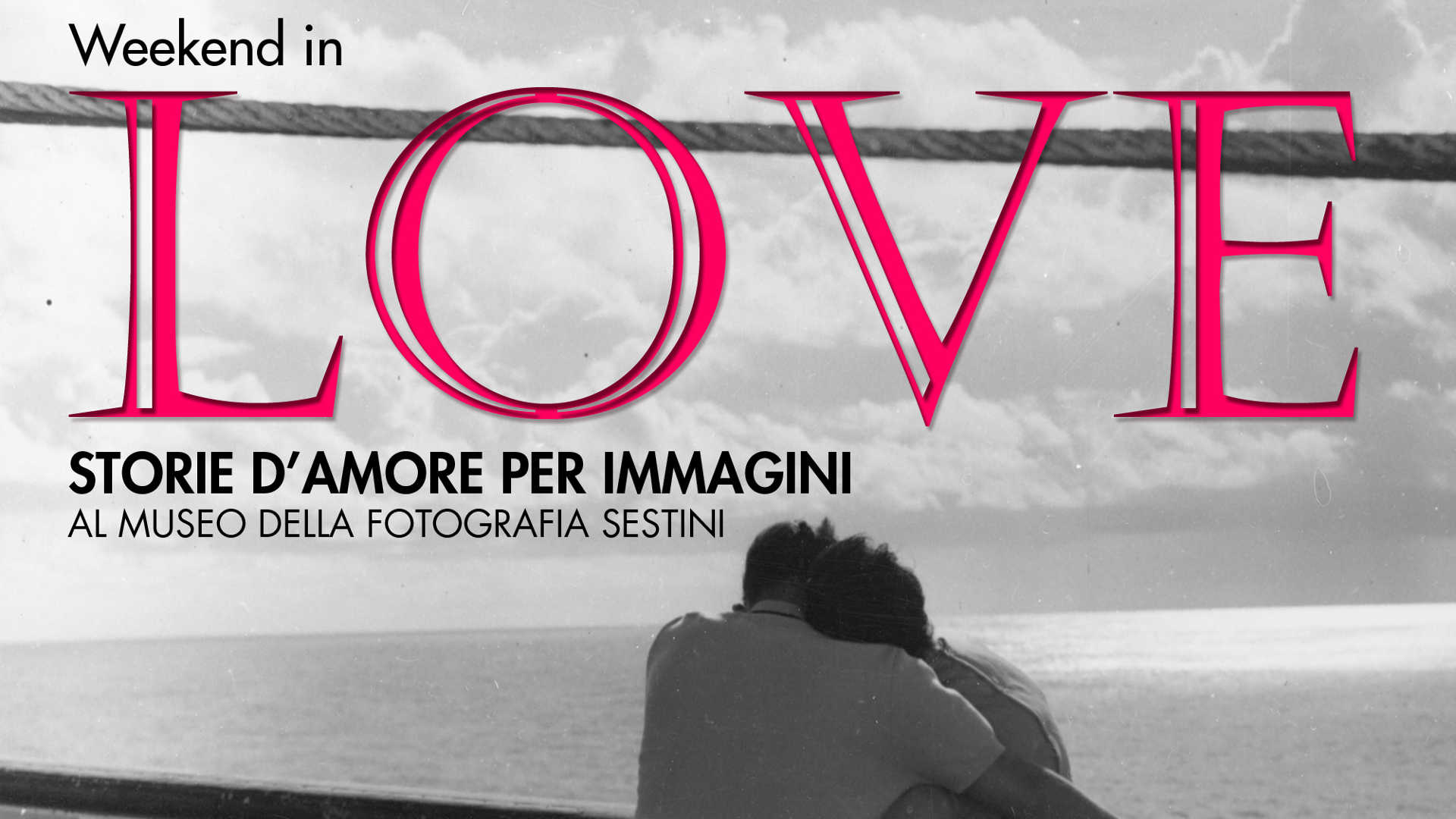 Weekend in LOVE. Storie d'amore per immagini